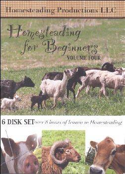 Homesteading for Beginners Volume 4