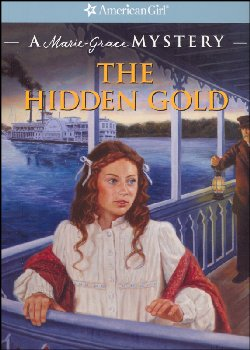 Hidden Gold: Marie-Grace Mystery (American Girl)