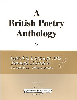 British Poetry Anthology for Learning Language Arts Through Literature - The Gold Book British Literature