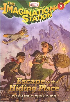 Escape to the Hiding Place - Book 9 (Imagination Station)