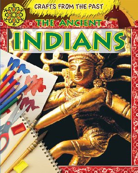 Ancient Indians (Crafts From the Past)