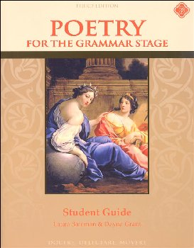 Poetry for the Grammar Stage Student Guide Third Edition