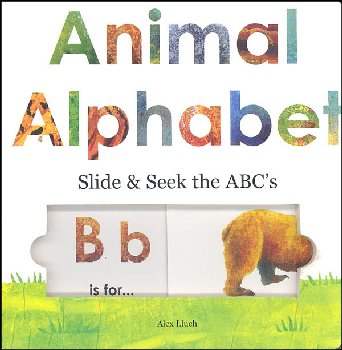 Animal Alphabet Slide & Seek the ABC's Brd Bk