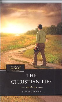 Christian Life - Book 4 (Growing in the Word Series)