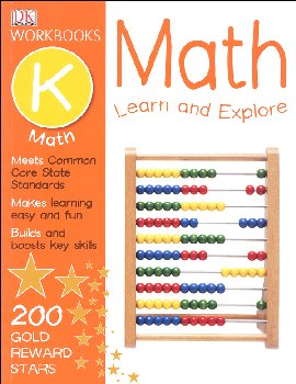 DK Workbooks: Math: Learn and Explore Grade K