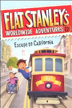 Flat Stanley's #12: Escape to California