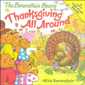 Berenstain Bears: Thanksgiving All Around