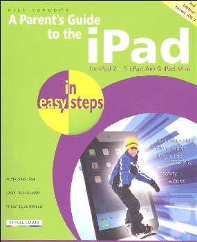 Parent's Guide to the iPad in Easy Steps (3rd Edition)