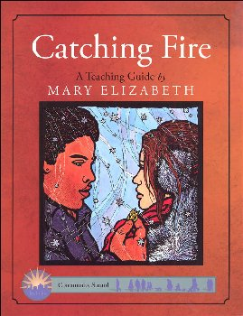 Catching Fire Teaching Guide (Discovering Literature Series)