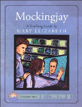 Mockingjay Teaching Guide  (Discovering Literature Series)