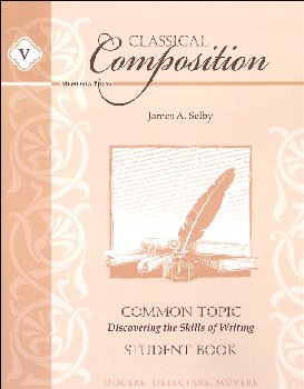 Classical Composition V: Common Topic Stdt Bk