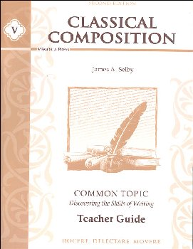 Classical Comp V: Common Topic Tchr Gd 2ED
