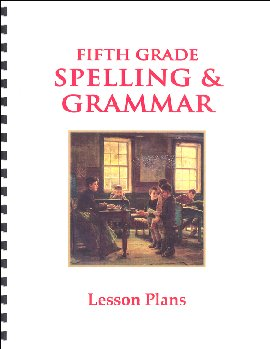 Fifth Grade Spelling & Grammar Lesson Plans