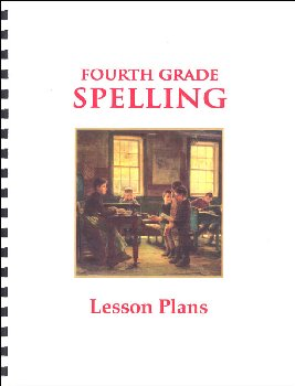Fourth Grade R&S Spelling Lesson Plans