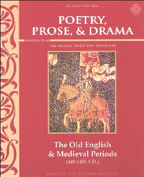 Poetry, Prose, & Drama, Book I: The Old English and Medieval Period