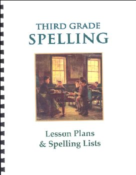 Third Grade Rod & Staff Spelling Lesson Plans
