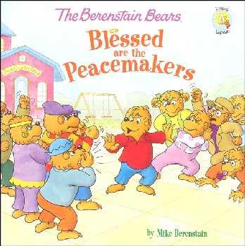 Berenstain Bears Blessed are the Peacemakers (Living Lights)