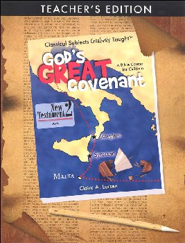 God's Great Covenant: New Testament Book 2 Teacher Edition