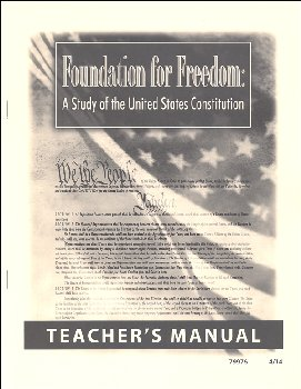 Foundation for Freedom: Study of the United States Constitution Teacher's Manual