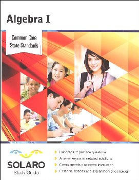 Common Core Algebra I (SOLARO Study Guide)