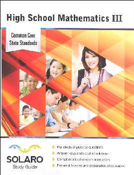 Common Core High School Mathematics III (SOLARO Study Guide)