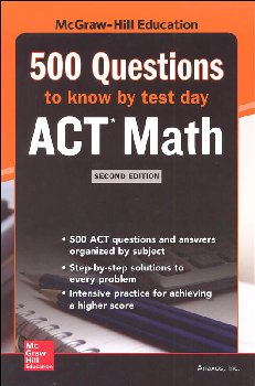 500 ACT Math Questions to Know by Test Day 2E
