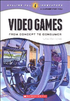 Video Games: From Concept to Consumer (Calling All Innovators)