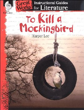 To Kill a Mokingbird: Instructional Guides for Literature