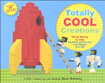 Totally Cool Creations: Three Books in One: Cool Cars and Trucks, Cool Robots, and Cool City