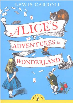 Alice's Adventure in Wonderland (Puffin Classic)