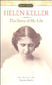 Helen Keller: The Story of My Life (Signet Classic)