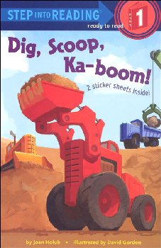 Dig, Scoop, Ka-boom! (Step into Reading Level 1)