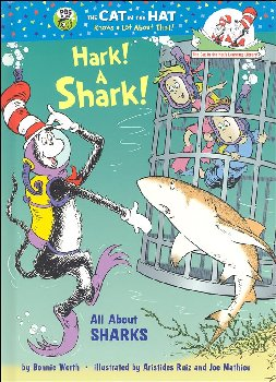Hark! A Shark!: All About Sharks (Cat in the Hat Learning Library)