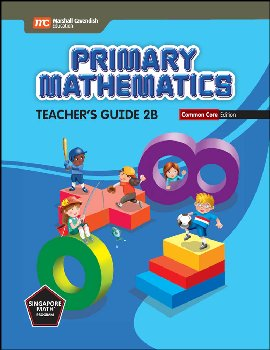 Primary Mathematics Common Core Edition Teacher's Guide 2B