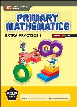 Primary Mathematics Extra Practice 1 Common Core Edition