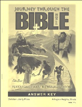 Journey Through the Bible Book 1: Pentateuch and Historical Books Answer Key