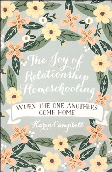 Joy of Relationship Homeschooling