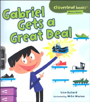 Gabriel Gets a Great Deal (Cloverleaf Books - Money Basics)