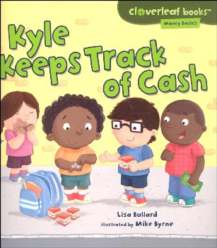Kyle Keeps Track of Cash (Cloverleaf Books - Money Basics)