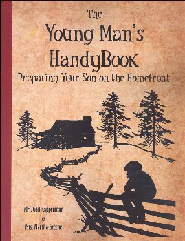 Young Man's Handybook (Preparing Your Son on the Homefront)