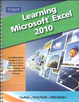 Learning Microsoft Office Excel 2010 Student Edition with CD-ROM