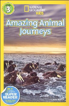 Great Migrations: Amazing Animal Journeys (National Geographic Reader Level 3)