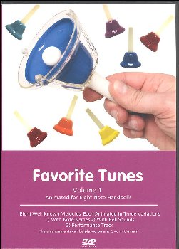 Favorite Tunes Animated for Eight Note Handbells Volume One