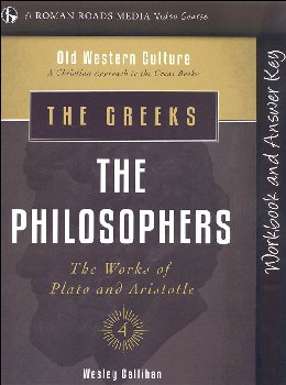 Greeks: The Philosophers Student Workbook (Old Western Culture: The Greeks)
