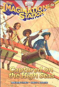 Captured on the High Seas - Book 14 (Adventures in Odyssey Imagination Station Series)