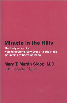 Miracle in the Hills (Mary T. Sloop)