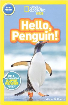 Hello, Penguin! (National Geographic Pre-Reader)