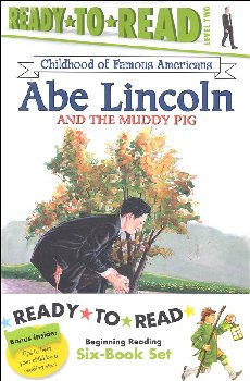 Abe Lincoln and the Muddy Pig 6-book set (Ready-to-Read Level 2 - Childhood of Famous Americans)