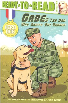 Gabe: Dog Who Sniffs Out Danger (Ready-to-Read Level 2)