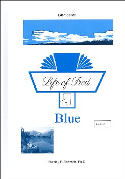 Life of Fred: Blue (Eden Series)